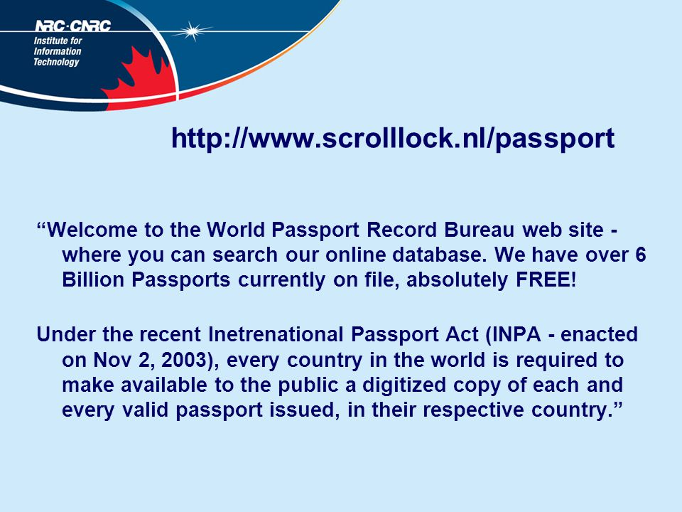http://www.scrolllock.nl/passport Welcome to the World Passport Record Bureau web site - where you can search our online database.