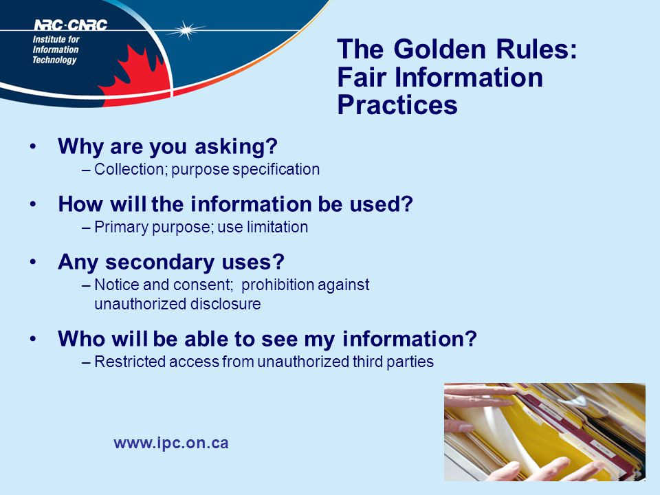 The Golden Rules: Fair Information Practices Why are you asking.