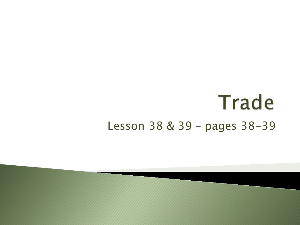 Lesson 38 & 39 – pages 38-39