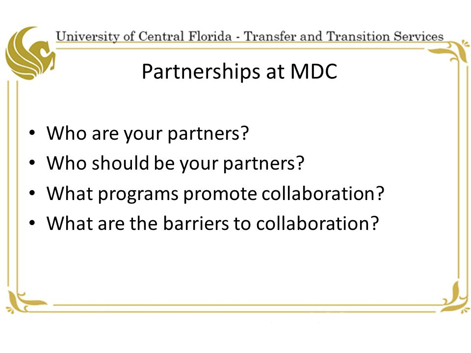 Partnerships at MDC Who are your partners. Who should be your partners.