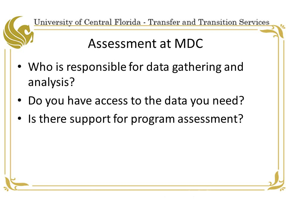 Assessment at MDC Who is responsible for data gathering and analysis.