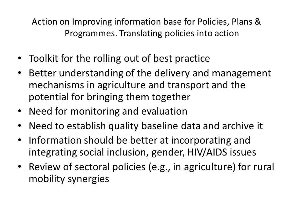 Action on Improving information base for Policies, Plans & Programmes.