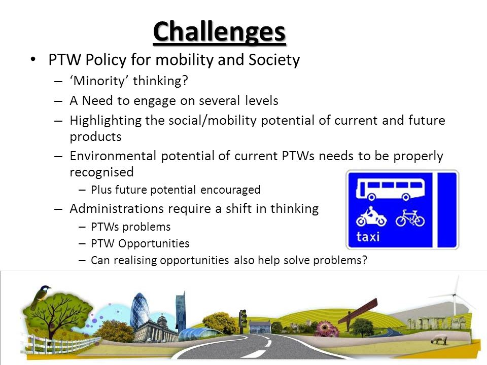 Challenges PTW Policy for mobility and Society – 'Minority' thinking.
