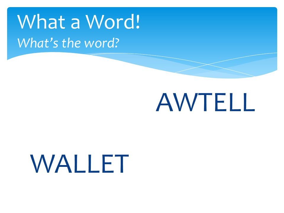AWTELL What a Word! What's the word WALLET