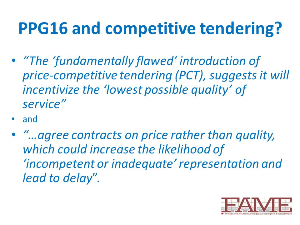 PPG16 and competitive tendering.