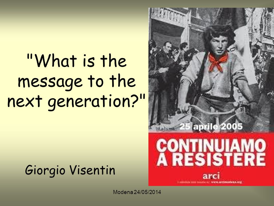 What is the message to the next generation Giorgio Visentin