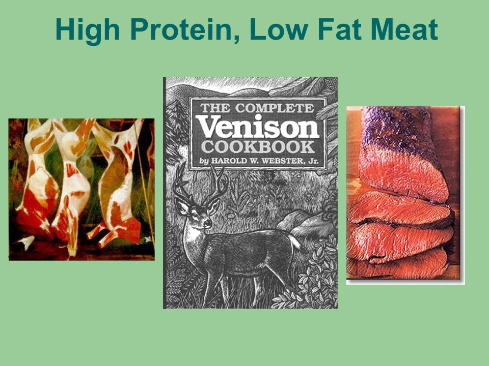 High Protein, Low Fat Meat