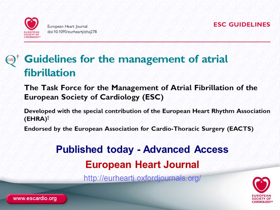 www.escardio.org Published today - Advanced Access European Heart Journal http://eurheartj.oxfordjournals.org/