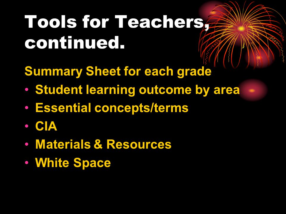 Tools for Teachers, continued.