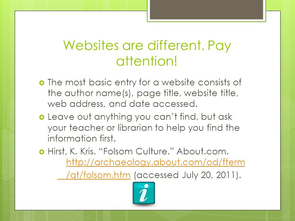 Websites are different. Pay attention.