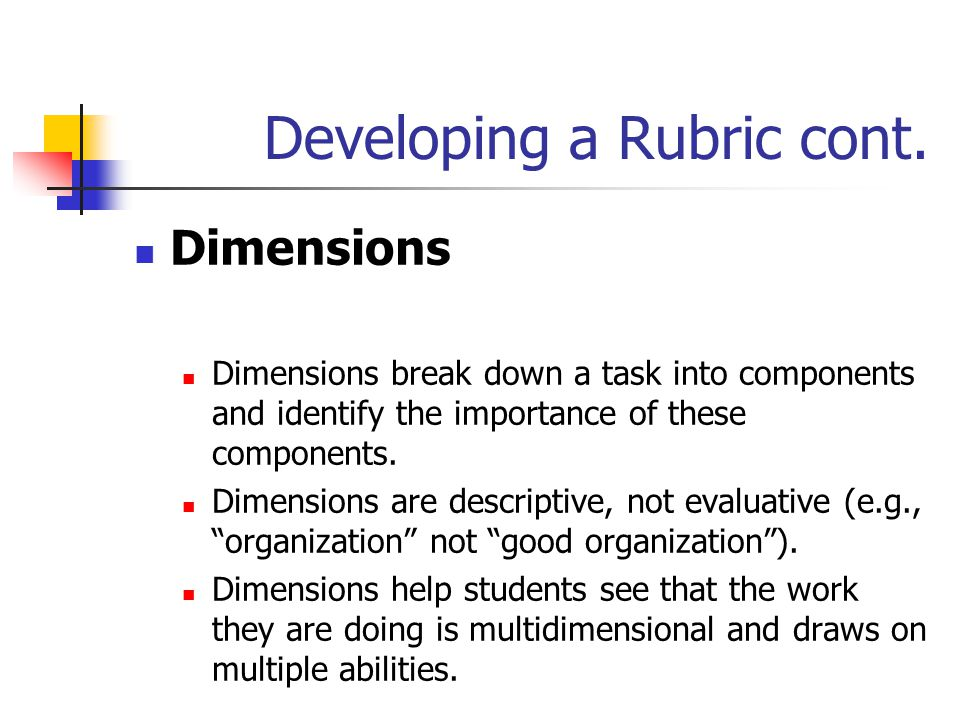 Developing a Rubric cont.