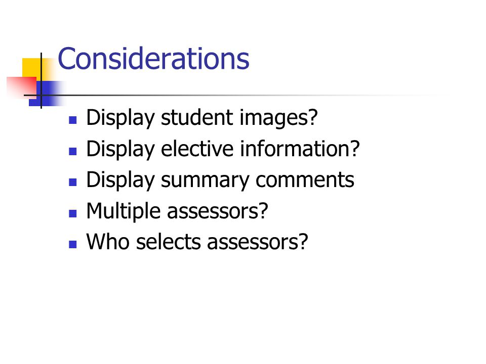 Considerations Display student images. Display elective information.