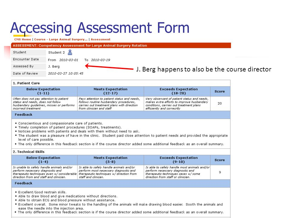 Accessing Assessment Form J. Berg happens to also be the course director