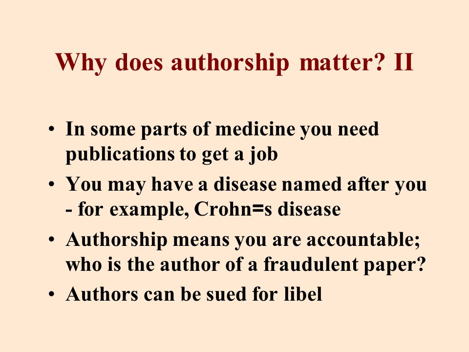 Why does authorship matter.
