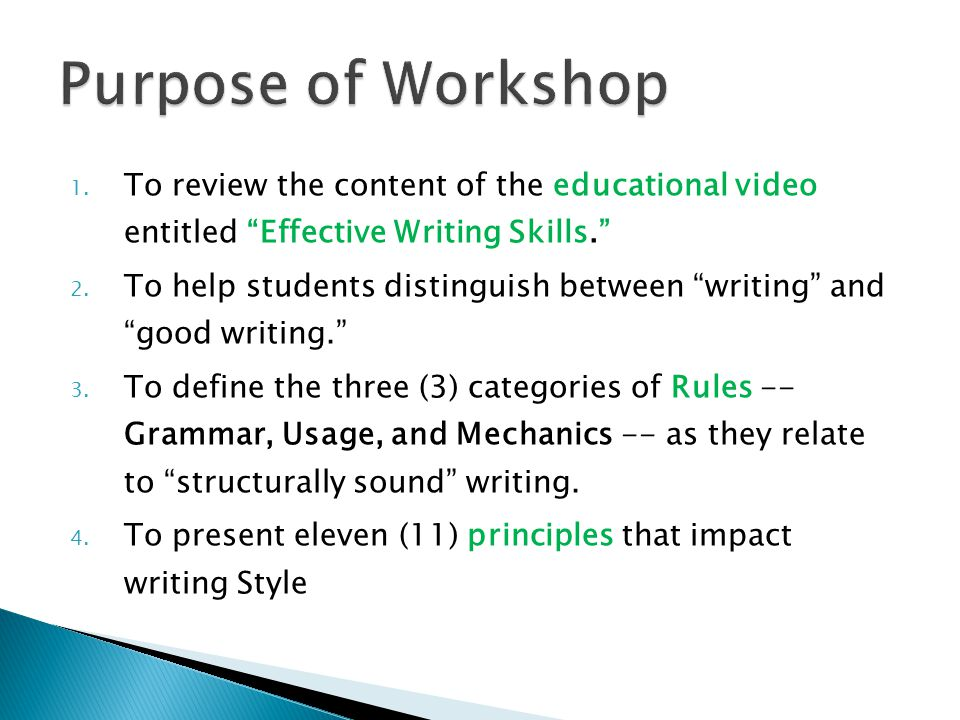 1. To review the content of the educational video entitled Effective Writing Skills. 2.