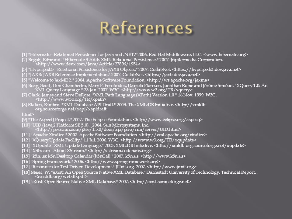 [1] Hibernate - Relational Persistence for Java and.NET. 2006.