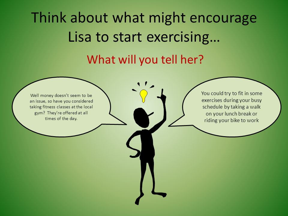 Meet Lisa: a 26-year old accountant We asked Lisa, Why don't you exercise.