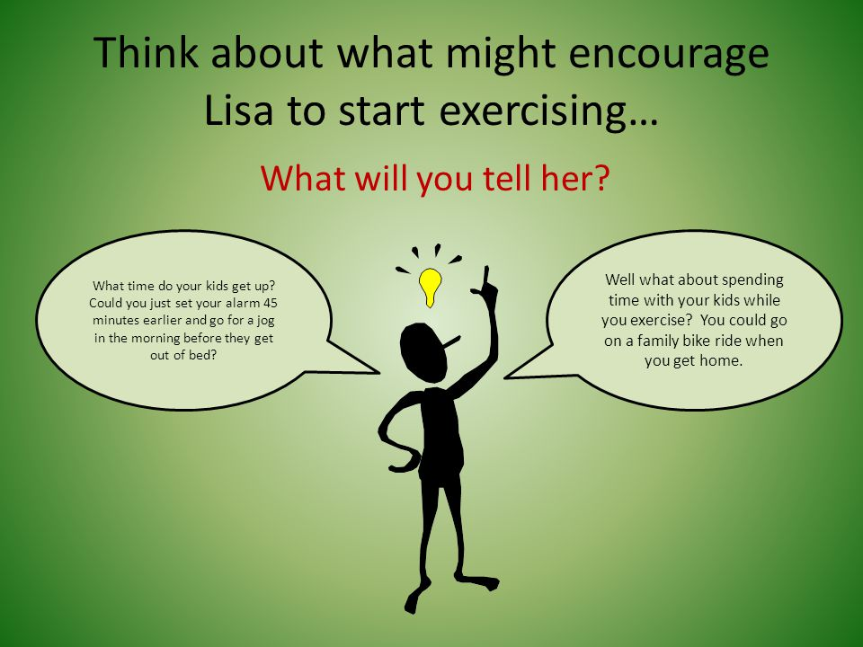 Lisa Says: What will you tell Lisa. I like the lunch break idea.