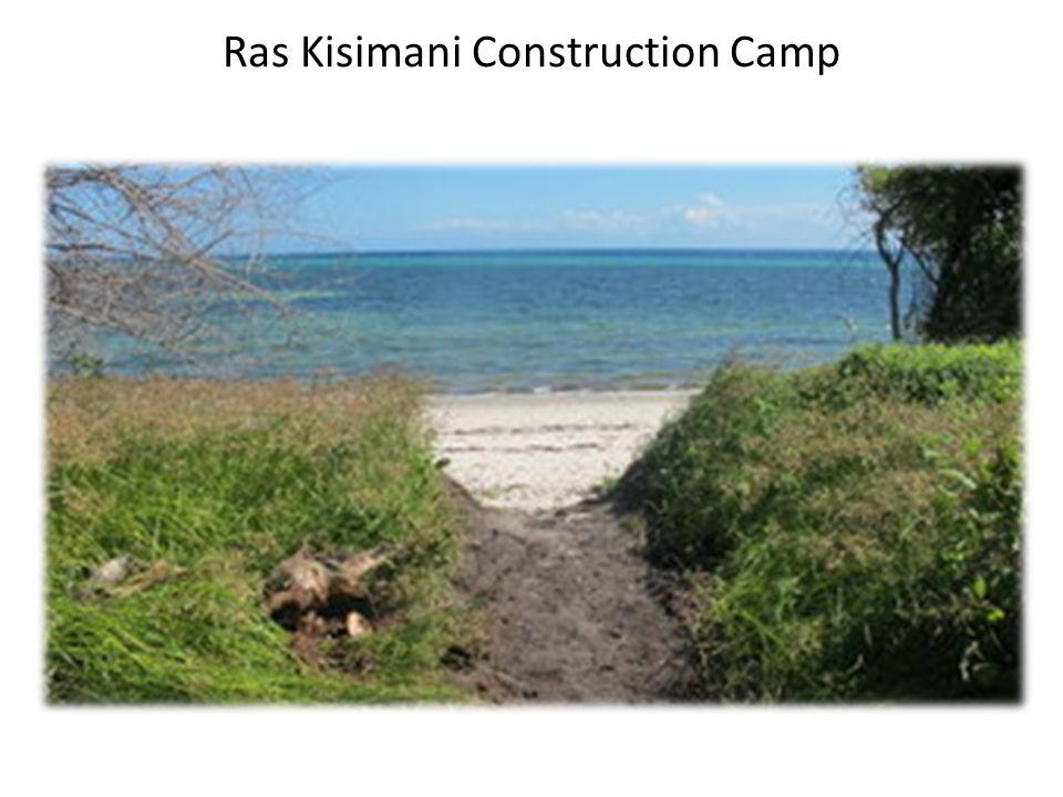 Ras Kisimani Construction Camp