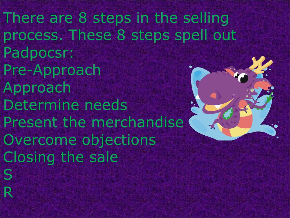 There are 8 steps in the selling process.