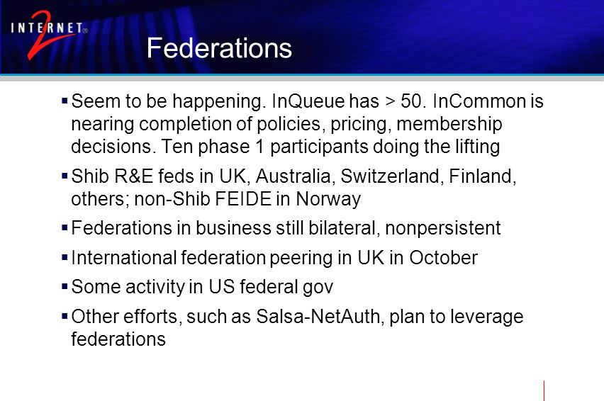 Federations  Seem to be happening. InQueue has > 50.