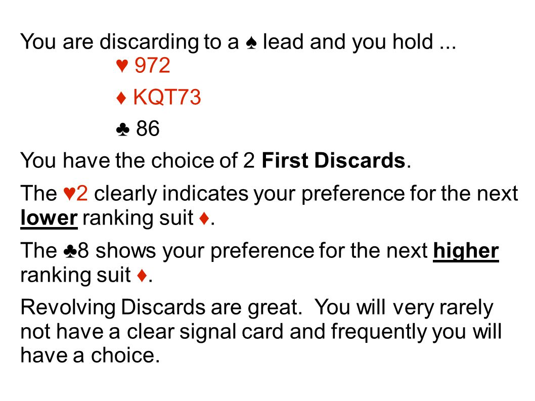 You are discarding to a ♠ lead and you hold...