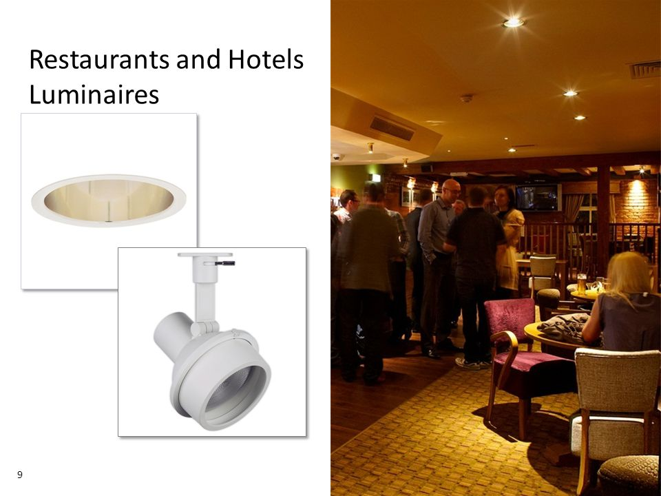 November 01, 2013 _Sector Confidential 9 Restaurants and Hotels Luminaires 9