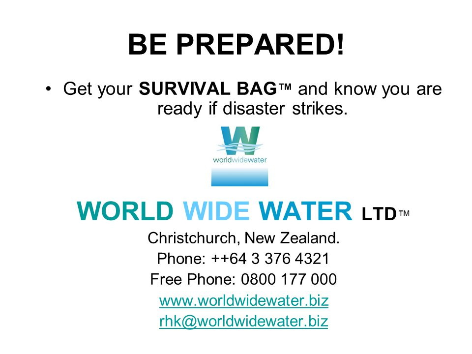 BE PREPARED. Get your SURVIVAL BAG ™ and know you are ready if disaster strikes.