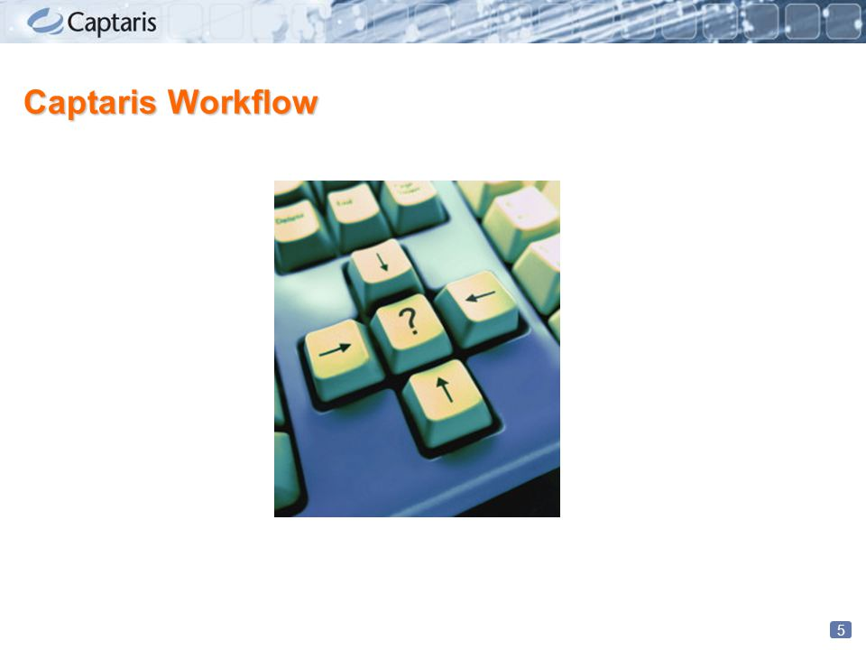 5 Captaris Workflow
