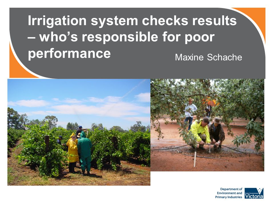 Irrigation system checks results – who's responsible for poor performance Maxine Schache