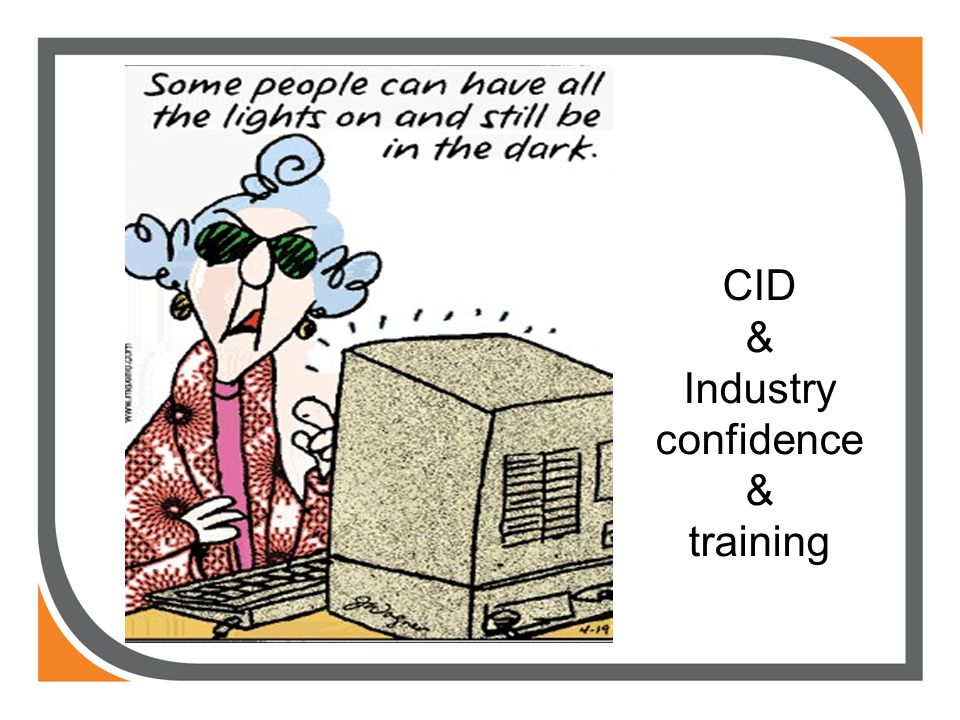 CID & Industry confidence & training