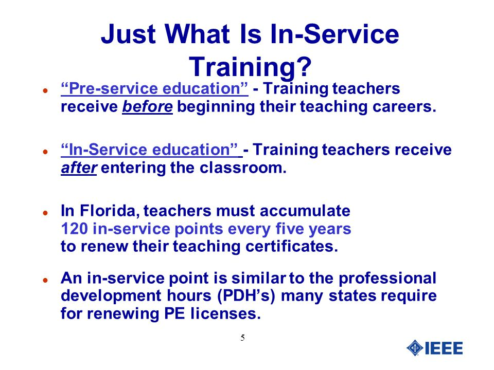 5 Just What Is In-Service Training.
