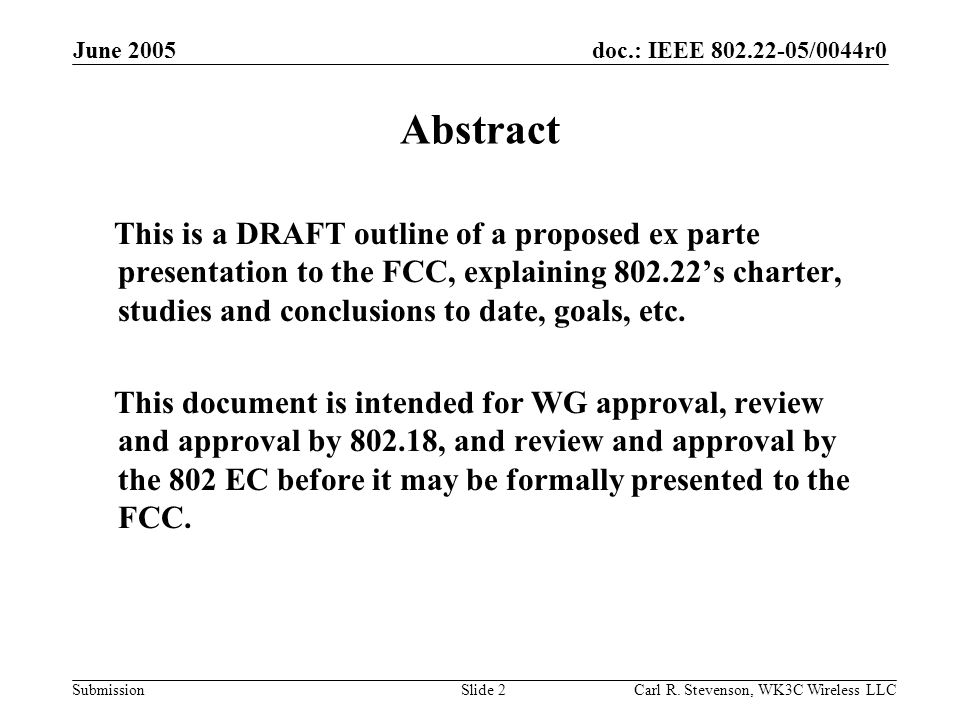 doc.: IEEE 802.22-05/0044r0 Submission June 2005 Carl R.