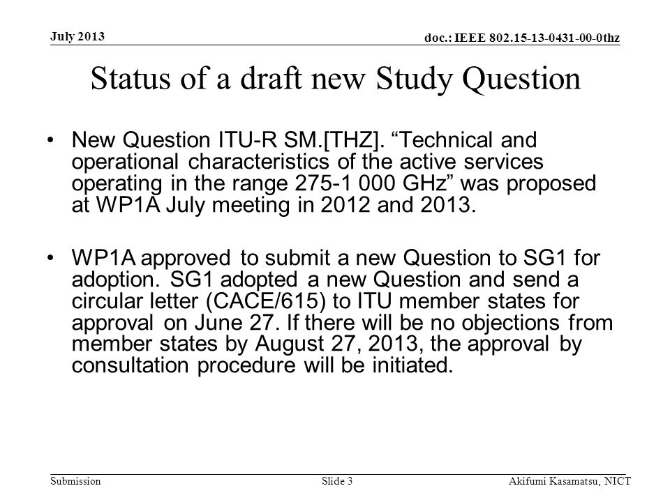 doc.: IEEE thz Submission Status of a draft new Study Question New Question ITU-R SM.[THZ].