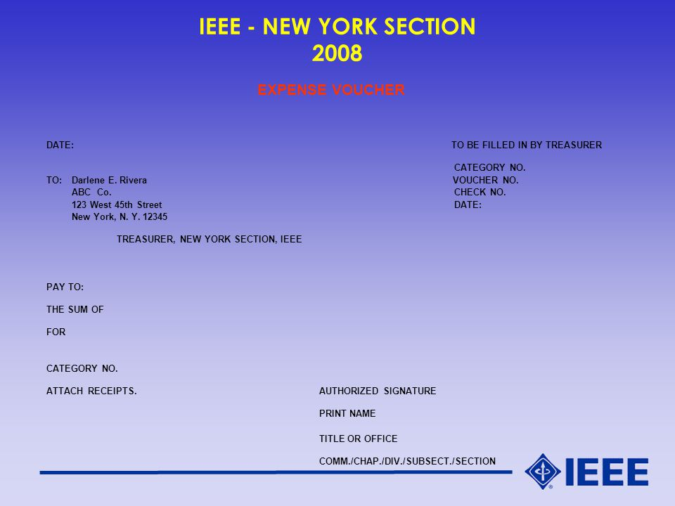 IEEE - NEW YORK SECTION 2008 EXPENSE VOUCHER DATE:TO BE FILLED IN BY TREASURER CATEGORY NO.