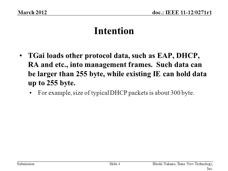 Submission doc.: IEEE 11-12/0271r1March 2012 Hiroki Nakano, Trans New Technology, Inc.
