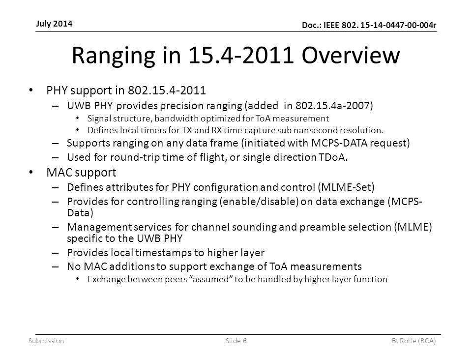 Doc.: IEEE 802. 15-14-0447-00-004r July 2014 SubmissionSlide 6B.