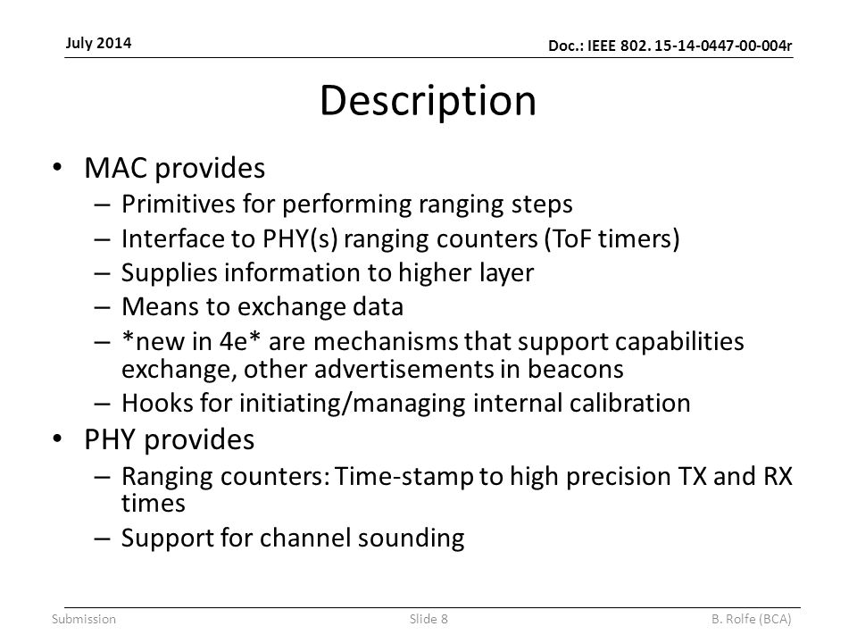 Doc.: IEEE 802. 15-14-0447-00-004r July 2014 SubmissionSlide 8B.