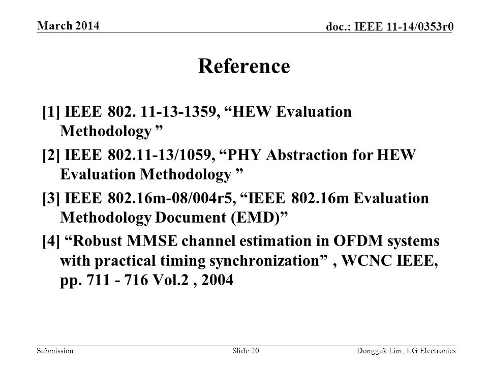 Submission doc.: IEEE 11-14/0353r0 Reference [1] IEEE 802.