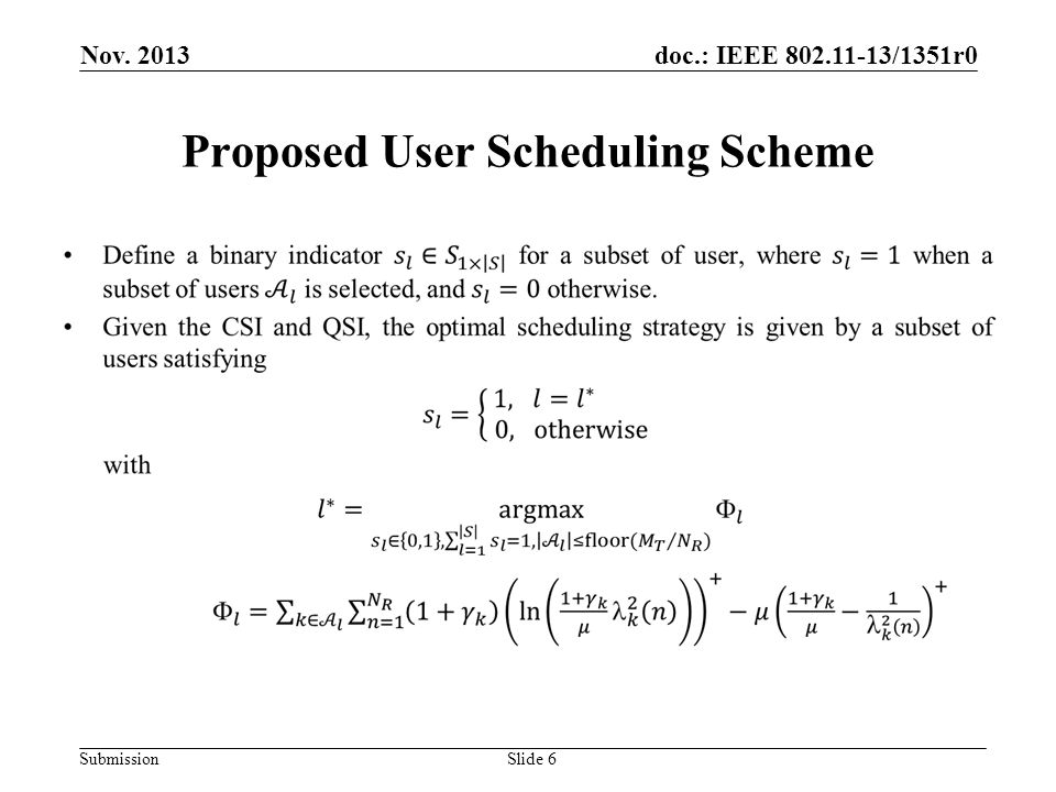 doc.: IEEE 802.11-13/1351r0 Submission Proposed User Scheduling Scheme Slide 6 Nov. 2013