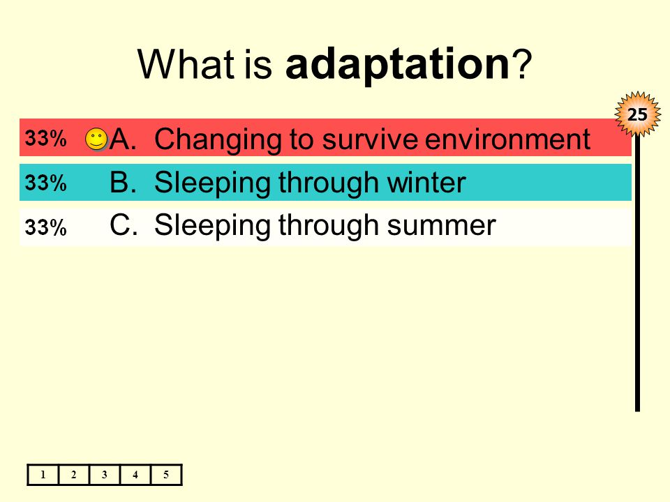 What is adaptation .
