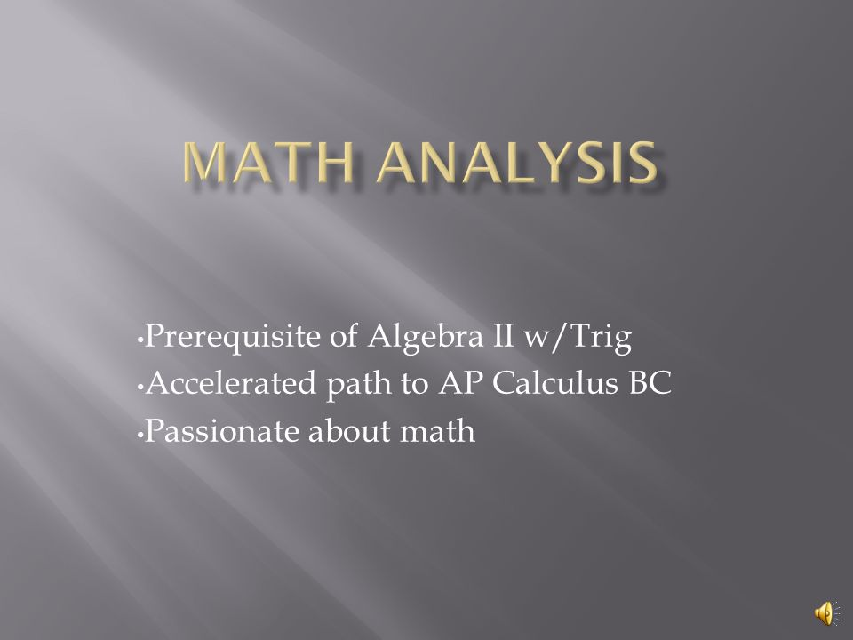  Study of functions  Experimental design  Data gathering to focus on different mathematical models  Trigonometry component