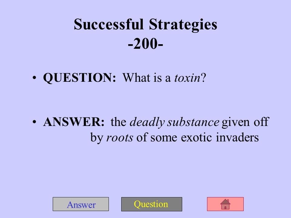 Answer Question Successful Strategies -100- QUESTION: What is adaptation.