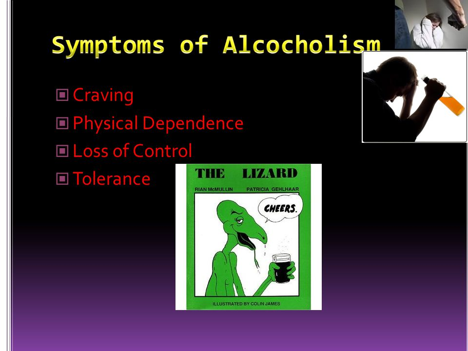 Craving Physical Dependence Loss of Control Tolerance