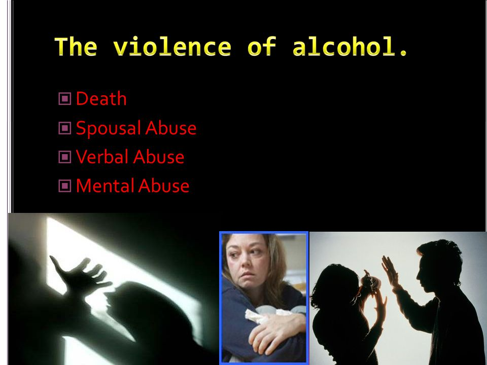 Death Spousal Abuse Verbal Abuse Mental Abuse