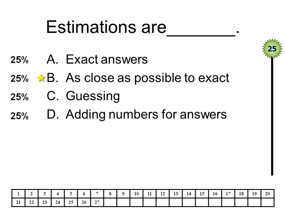 Estimations are_______.