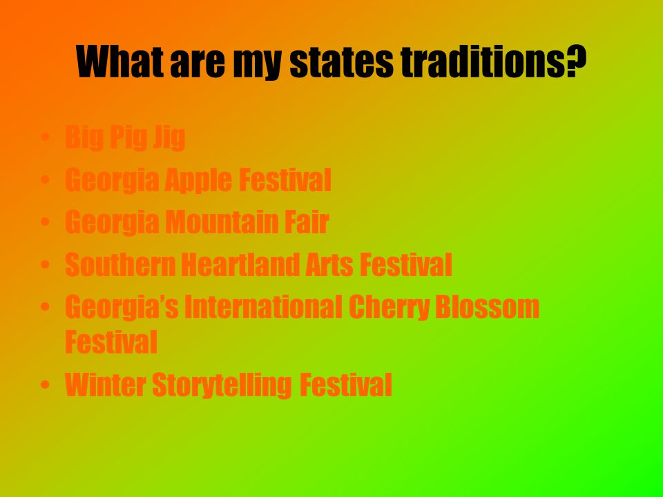 What are my states traditions.