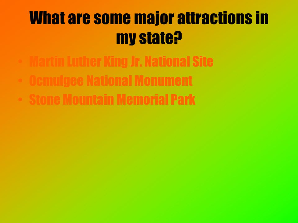 What are some major attractions in my state. Martin Luther King Jr.