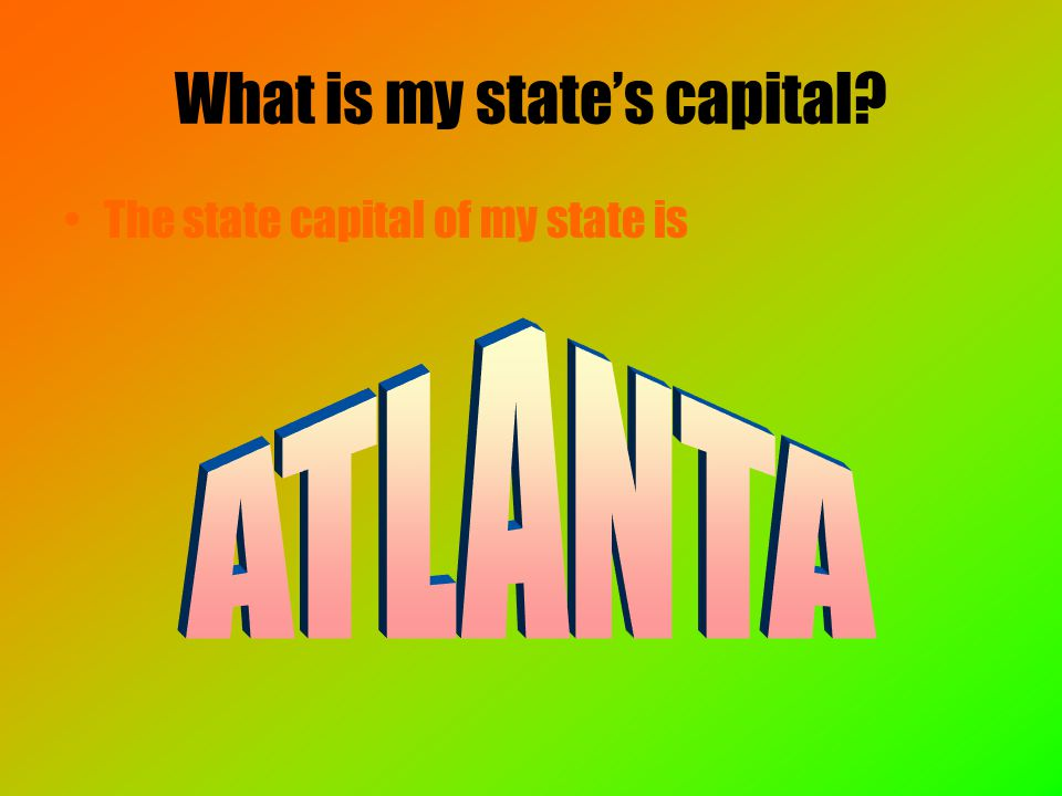 What is my state's capital The state capital of my state is