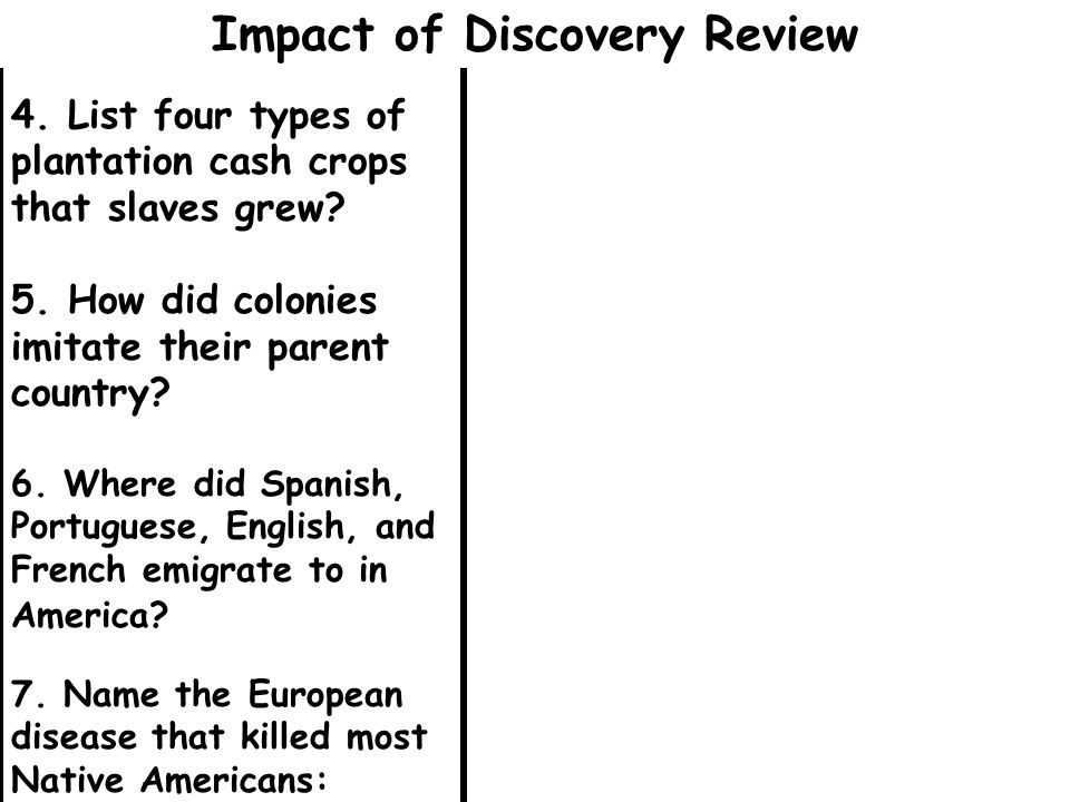 4. List four types of plantation cash crops that slaves grew.
